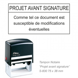 Tampon Notaire « Projet avant signature »
