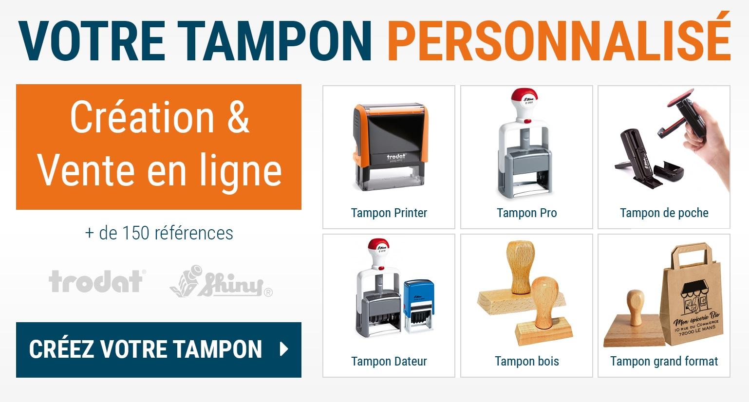 Créez en ligne votre tampon personnalisé : tampon printer, tampon encreur professionnel, tampon dateur, ...